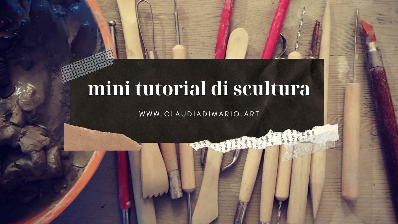 Mini tutorial di scultura